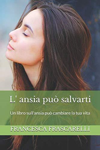 copertina libro l'ansia può salvarti
